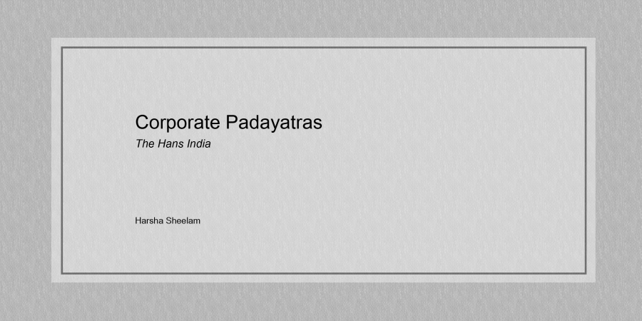 Corporate-Padayatras-harsha-sheelam